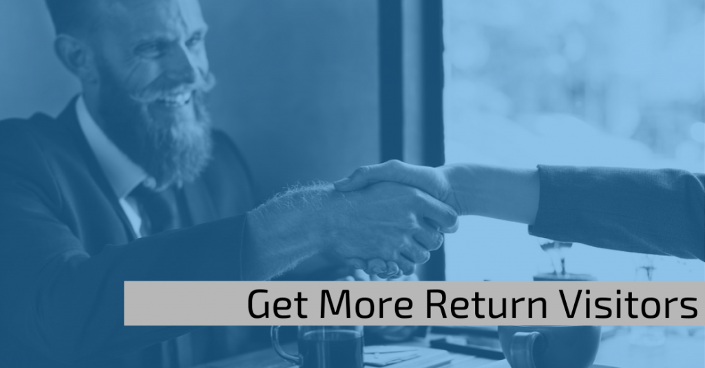 Get more return visitors